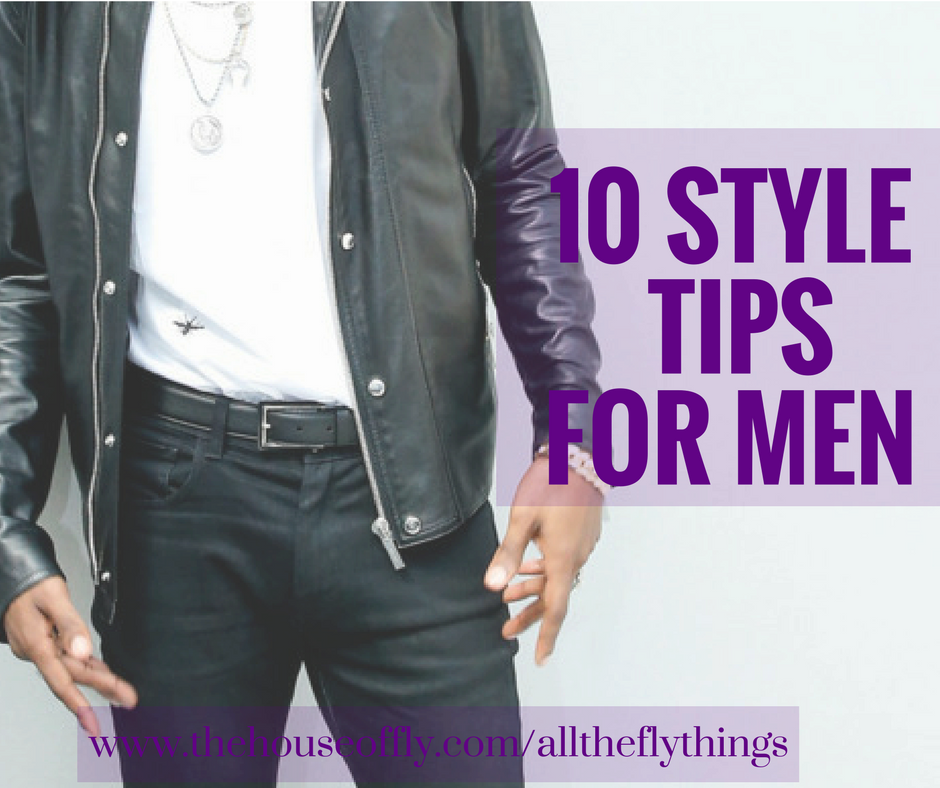 10 style tips for men