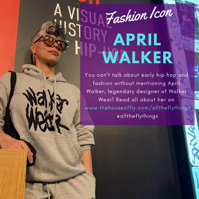 Fashion icon and Walker Wear designer April Walker