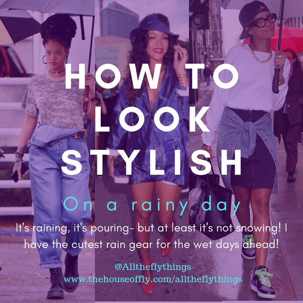 Rihanna how to look stylish in the rain