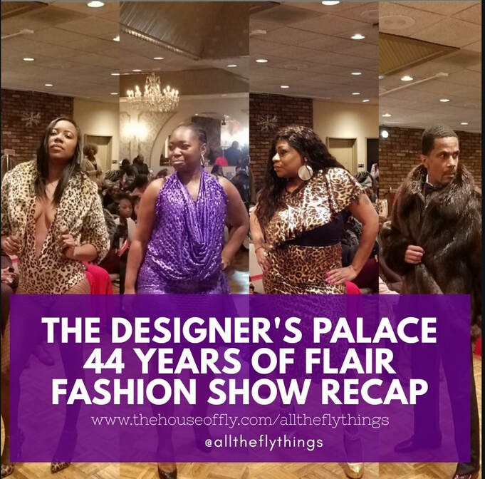 Fashion Show Recap: Designers Palace by Ms. DeeDee Tufts